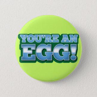 あなたは卵!  素晴らしいキーウィの発言 5.7CM 丸型バッジ
