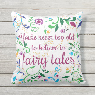 You're Never too Old to Believe in Fairy Tales