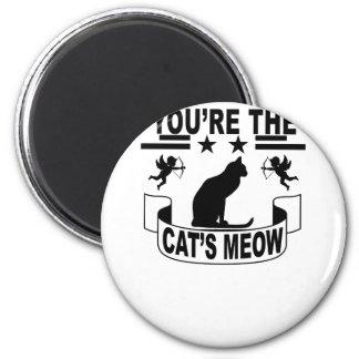あなたは猫の猫の鳴き声。 マグネット