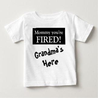 あなたは解雇されるお母さん ベビーTシャツ