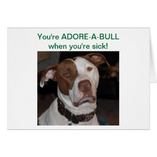 あなたはADORE-A-BULL場合のあなたは病人! カード