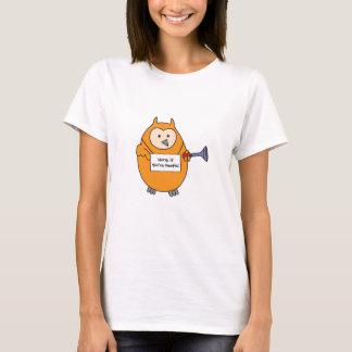 あなたはHootieのフクロウ警笛を鳴らして下さい Tシャツ