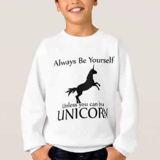 あなた自身がユニコーンあって下さい スウェットシャツ