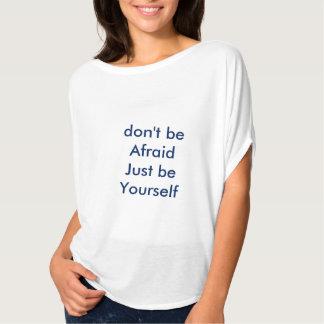 あなた自身が上あって下さい Tシャツ