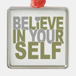あなた自身でオーナメントを信じて下さい メタルオーナメント