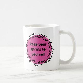 あなた自身にあなたの細菌を保って下さい コーヒーマグカップ