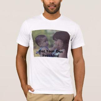 あなた自身のそばかすを得て下さい! Tシャツ