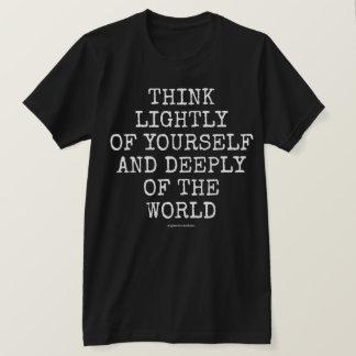 あなた自身の軽く考えて下さい Tシャツ