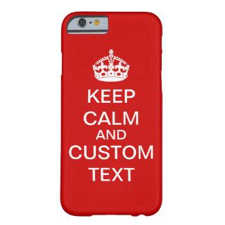 あなた自身のKeep Calm and Carry Onの習慣を作成して下さい Barely There iPhone 6 ケース