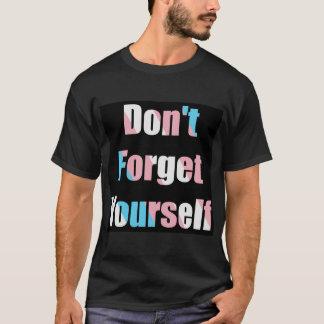 あなた自身を-トランス・ジェンダーの旗忘れないで下さい Tシャツ