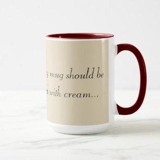 あらゆるマグはクリームと愛されるべきです。 マグカップ