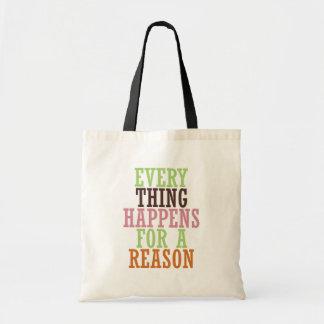あらゆる事は理由のために起こります トートバッグ