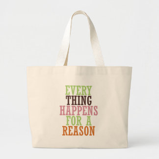 あらゆる事は理由のために起こります ラージトートバッグ