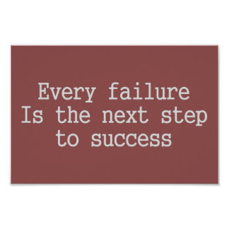 あらゆる失敗は成功へ次のステップです ポスター