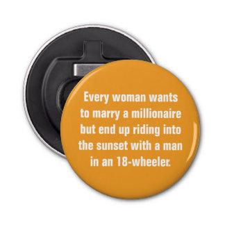 あらゆる女性は…大富豪と結婚したいと思います 栓抜き