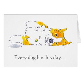 あらゆる犬に彼の日のコーギーカードがあります カード