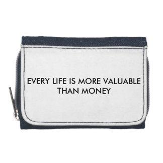あらゆる生命はお金の札入れより貴重です