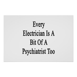 あらゆる電気技師は精神科医のビットですも ポスター