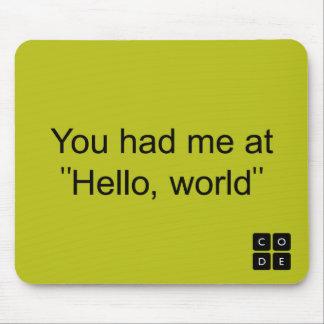 """ありました私がで""""こんにちは、世界"""" マウスパッド"""