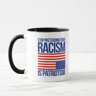 あります愛国心があなたの人種的優越感のふりをすることを止めて下さい- マグカップ
