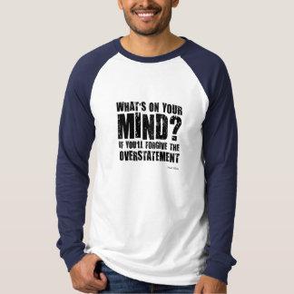 ある何があなたの心にか。 珍しいギフト Tシャツ