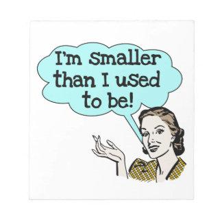 ある私はより小さいのが常でありました ノートパッド
