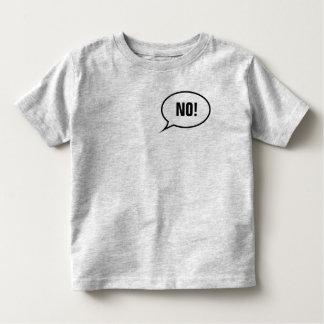 いいえ! トドラーTシャツ