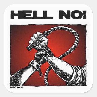 いいえ! 反隷属の差別の芸術 スクエアシール