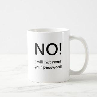 いいえ!! 私はパスワードを再調節しません コーヒーマグカップ