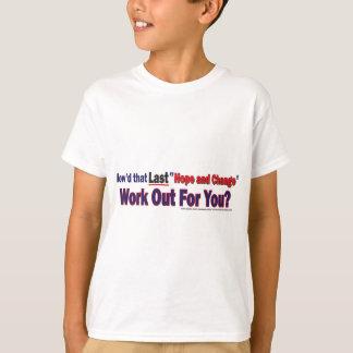 いかにしたかその最後の希望および変更はあなたのために解決します Tシャツ