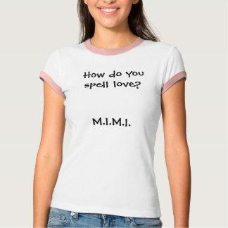 いかに愛を綴りますか。M.I.M.I. Tシャツ