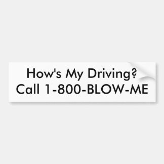いかに私運転していますか。1 800打撃私を電話して下さい バンパーステッカー
