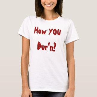いかにDur'nか。 Tシャツ
