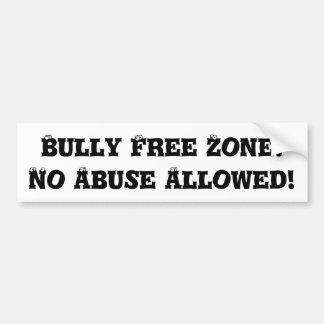 いじめっ子の自由地帯: 許可される乱用無し-反いじめっ子 バンパーステッカー