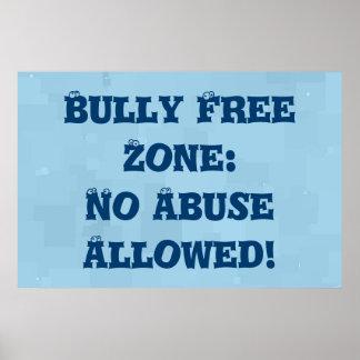 いじめっ子の自由地帯: 許可される乱用無し-反いじめっ子 ポスター