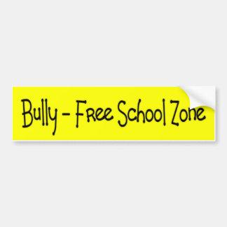 いじめっ子-自由学校制の地帯 バンパーステッカー