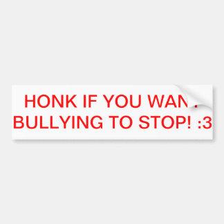 いじめることを止めるべきバンパーステッカー バンパーステッカー