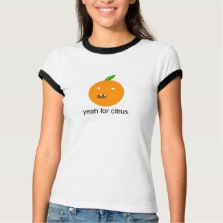 ええ柑橘類のために Tシャツ