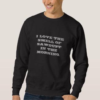 おがくずの臭いを愛して下さい スウェットシャツ