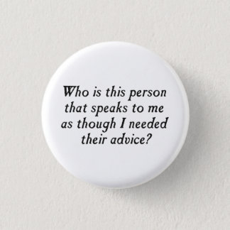 おせっかいなアドバイスのこの人はだれですか。 缶バッジ