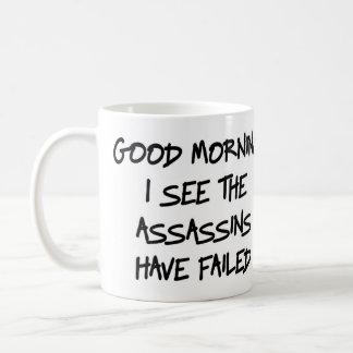 おはよう私は暗殺者がマグを失敗するのを見ます コーヒーマグカップ