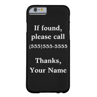 おもしろいでカスタマイズ可能なiphoneの場合: 見つけられたら barely there iPhone 6 ケース