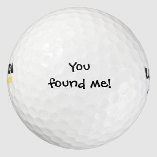 おもしろいでカスタムなメッセージ-私を見つけました! ゴルフボール