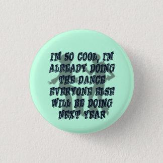 おもしろいでクールなダンサーの風刺 3.2CM 丸型バッジ