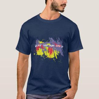おもしろいなお母さんはワイシャツをそう言いました Tシャツ