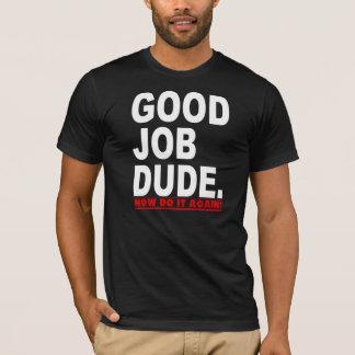 おもしろいなよい仕事の男 Tシャツ