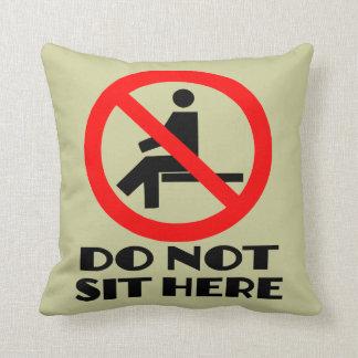 おもしろいなクッション、私のソファーは、ここに坐りません クッション