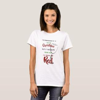 おもしろいなクリスマスのことわざのTシャツの赤い白ワインのクリスマス Tシャツ