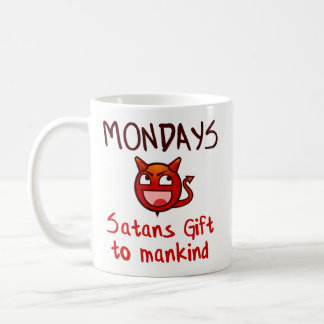おもしろいなコーヒー・マグのギフト-月曜日のSatansのギフト コーヒーマグカップ