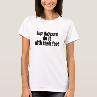 おもしろいなタップダンサーのワイシャツ Tシャツ